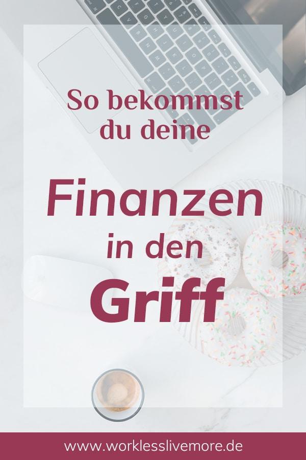 Bekomme deine Finanzen einfach in den Griff_Pinterest